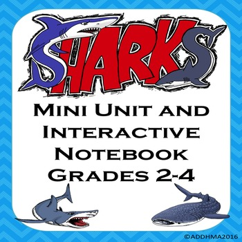SHARKS Science Mini Unit and Interactive Notebook Grades 2-4