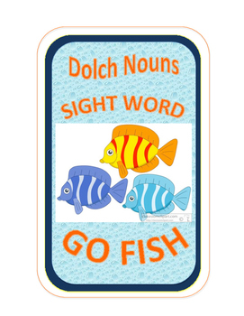 SIGHT WORD GO FISH - DOLCH Nouns