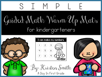 SIMPLE Kindergarten Guided Math Warm Up Mats
