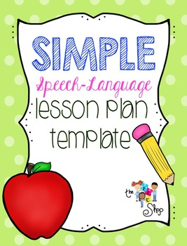 SIMPLE Speech-Language Lesson Plan Template