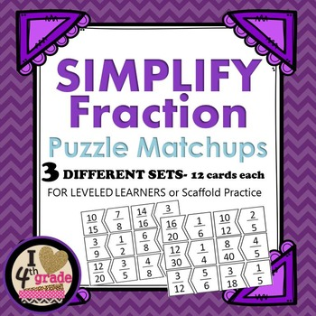 SIMPLIFY FRACTION PUZZLES- 3 sets for leveled practice 36