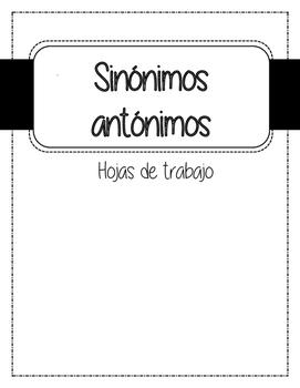SINONIMOS Y ANTONIMOS HOJAS DE TRABAJO