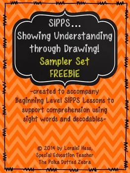 SIPPS…. Showing Understanding  through Drawing! (Sampler Set)