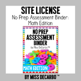 SITE LICENSE No Prep Assessment Binder Math Edition