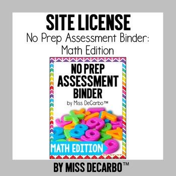 SITE LICENSE No Prep Assessment Binder Math Edition