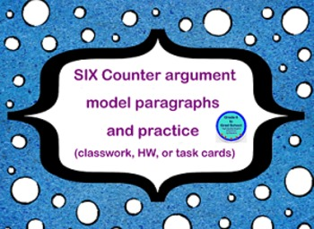 SIX Counter argument / counter claim prompts, task cards,