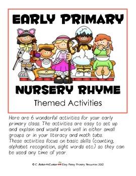 SIX Early Primary (PK-1) Center Activities -- Nursery Rhym