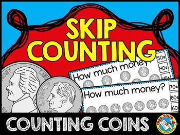 MONEY SKIP COUNTING CLIP CARDS: COUNTING COINS: COUNTING B