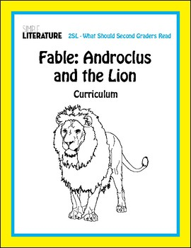 2SL Fable - Androclus and the Lion Curriculum