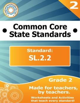 SL.2.2 Second Grade Common Core Bundle - Worksheet, Activi