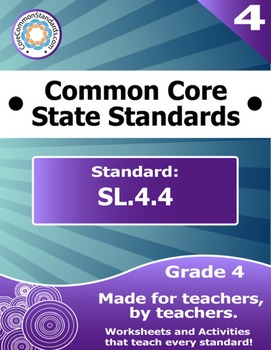 SL.4.4 Fourth Grade Common Core Bundle - Worksheet, Activi