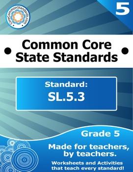 SL.5.3 Fifth Grade Common Core Bundle - Worksheet, Activit