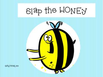 SLAP THE HONEY! -Orton Gillingham