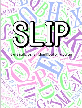 SLIP Systematic Letter Identification Program Lowercase