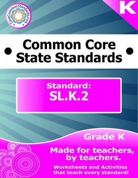SL.K.2 Kindergarten Common Core Bundle - Worksheet, Activi