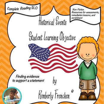 Historical Events: Reading SLO, Finding Evidence in Non-Fiction