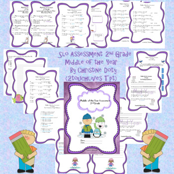 SLO ELA Assessment 2nd Grade Middle of Year