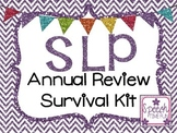 SLP Annual Review Survival Kit