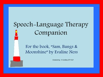 "SLP Book Companion to ""Sam, Bangs & Moonshine"""