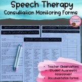 Consultation Monitoring Forms for the Speech Pathologist