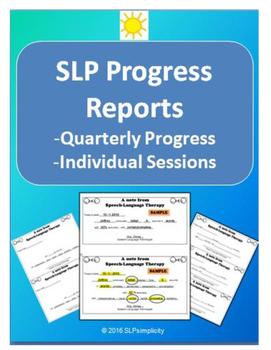 SLP Progress Reports- individual / monthly / quarterly