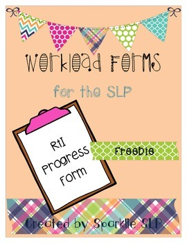 SLP Workload Forms FREEBIE RtI Progress Form