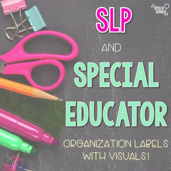 *EDITABLE* SLP and Special Educator Organization Toolbox Labels