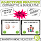 Adjectives - Comparative & Superlative