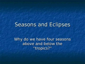 SLesson 06 Seasons and Eclipses