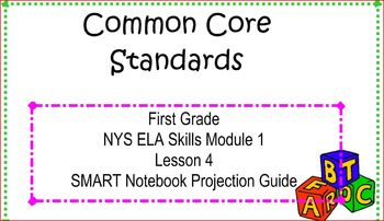 SMART Files for NYS ELA Skills Module 1 Lesson 4