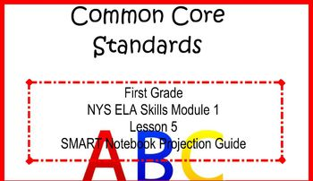 SMART Files for NYS ELA Skills Module 1 Lesson 5