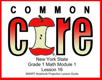 SMART Files for NYS Math Module Lessons in Topic I for Fir