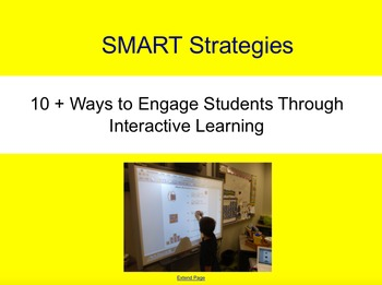 SMART Notebook Strategies:  10 + Ways to Engage Students;