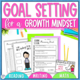 Goal Setting for a Growth Mindset - Reading, Writing, & Math