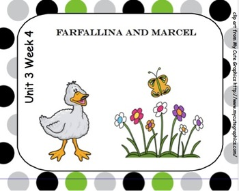 SMARTboard Farfallina and Marcel Reading Street Unit 3 Week 4