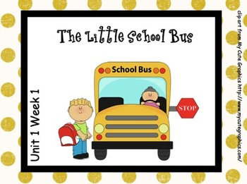 SMARTboard The Little School Bus Reading Street Unit 1 Week 1
