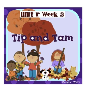 "Reading Street ""Tip and Tam"" SMARTboard First Grade Unit R Week 3"