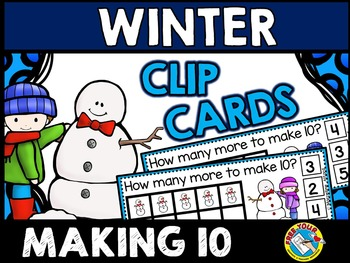 SNOWMAN MATH CLIP CARDS: MAKING TEN: WINTER MATH CENTER
