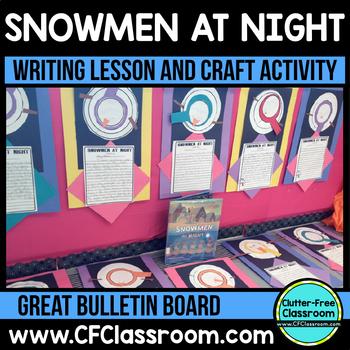 SNOWMEN AT NIGHT WRITING PACKET {and bulletin board}