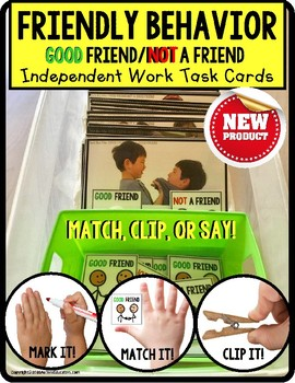 SOCIAL SKILLS Task Cards GOOD FRIEND and NOT A FRIEND Inde