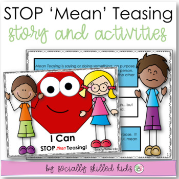SOCIAL STORY: I Can STOP Teasing! For {k-2nd Grade OR Abil