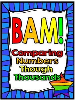 SOL 3.1c Comparing Numbers Through Thousands BAM!