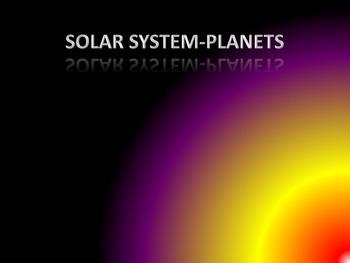 SOLAR SYSTEM -PLANETS