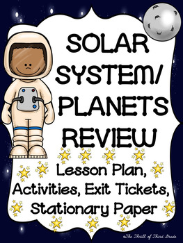SOLAR SYSTEM--PLANETS--REVIEW ACTIVITIES, Exit Tickets, Le