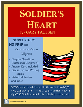SOLDIER'S HEART Novel Study Unit, Common Core Aligned