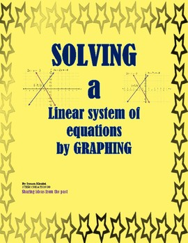 SOLVING A SYSTEM OF LINEAR EQUATIONS BY GRAPHING