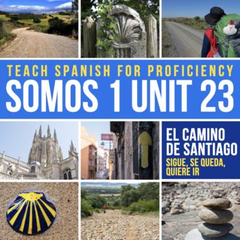 SOMOS Spanish 1 Unit 23: El Camino de Santiago / La mamá v