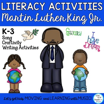 """Martin Luther King Jr."" Song and Literacy Actitivities wi"