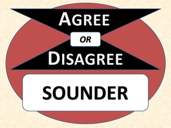 SOUNDER - Agree or Disagree Pre-reading Activity