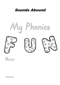 SOUNDS ABOUND- MY PHONICS FUN WORKBOOK